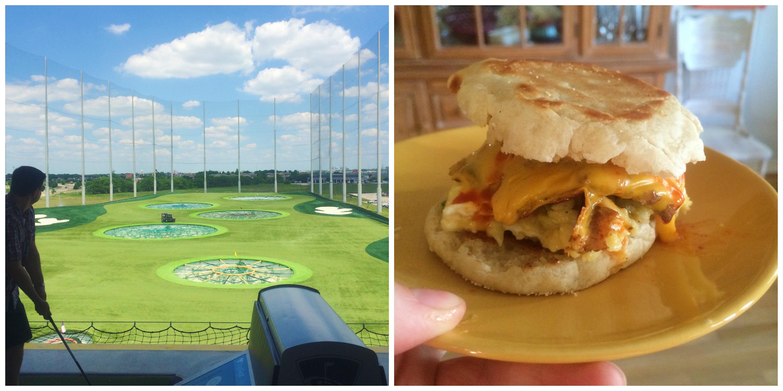 Top Golf + Breakfast Sandwich